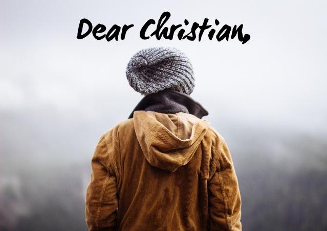 Dear Christian